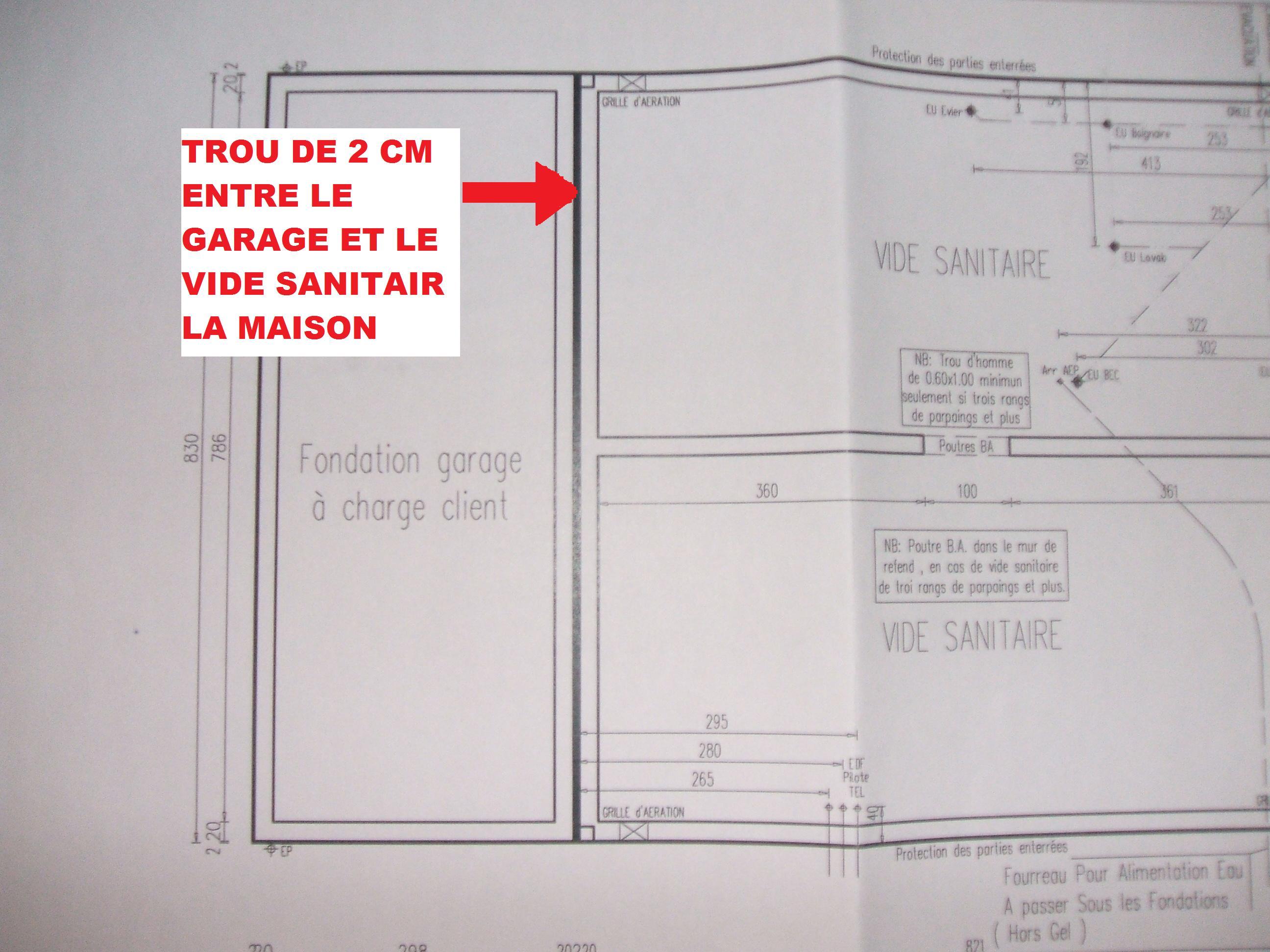 Faut 39 il combler un trou de 2cm entre le garage et le vide sanitaire - Vide sanitaire maison passive ...