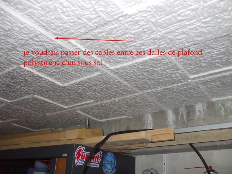 Ins rer des cables electriques dans dalles polystirene for Plaque polystyrene pour plafond